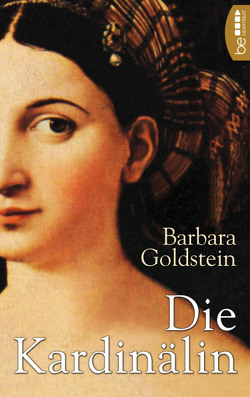 Die Kardinälin von Goldstein,  Barbara