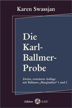 Die Karl-Ballmer-Probe von Ballmer,  Karl, Cuno,  Martin, Swassjan,  Karen, Wyssling,  Peter