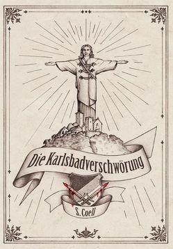 Die Karlsbadverschwörung von Coell,  S.