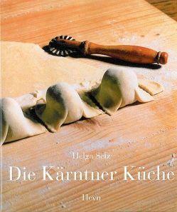 Die Kärntner Küche von Klement,  Karlheinz, Revedin,  Jana, Senger,  Christian, Setz,  Helga