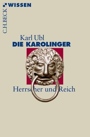 Die Karolinger von Ubl,  Karl
