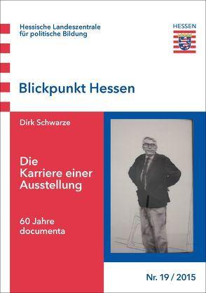 Die Karriere einer Ausstellung von Schwarze,  Dirk