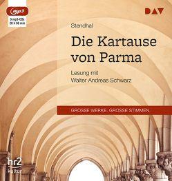 Die Kartause von Parma (3 mp3-CDs) von Schwarz,  Walter Andreas, Stendhal, Widmer,  Walter