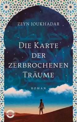 Die Karte der zerbrochenen Träume von Joukhadar,  Jennifer Zeynab, Kunstmann,  Andrea