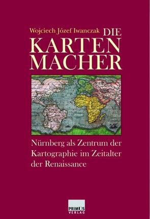Die Kartenmacher von Iwanczak,  Wojciech, Loew,  Peter Oliver
