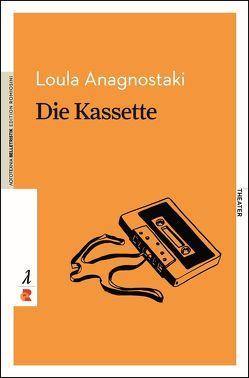 Die Kassette von Agathangelidou,  Marina, Anagnostaki,  Loula, Eideneier,  Niki, Weber,  Nelly