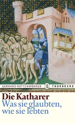 Die Katharer von Rottenwöhrer,  Gerhard