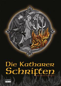 Die Katharer Schriften von Hoffmann,  Bernd