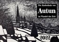 Die Kathedrale von Autun im Wandel der Zeit von Kurre,  Klaus
