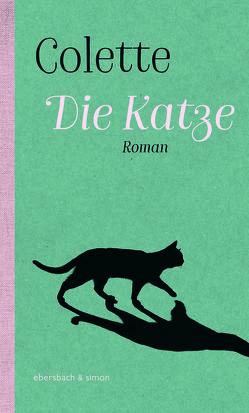 Die Katze von Colette, Roth,  Elisabeth