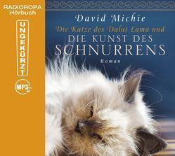 Die Katze des Dalai Lama und die Kunst des Schnurrens von Berlinghof,  Ursula, Michie,  David