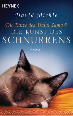 Die Katze des Dalai Lama und die Kunst des Schnurrens von Lang,  Kurt, Michie,  David