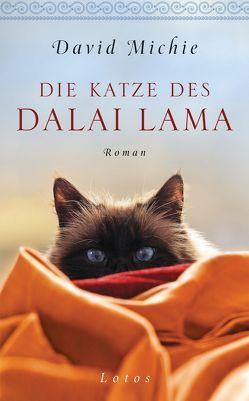 Die Katze des Dalai Lama von Lang,  Kurt, Michie,  David