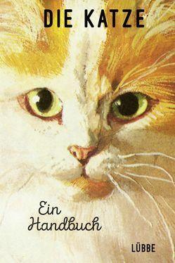 Die Katze. Ein Handbuch von Hazeley,  Jason, Morris,  Joel