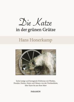 Die Katze in der grünen Grütze von Honerkamp,  Hans