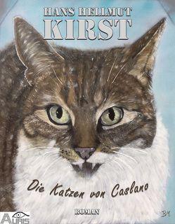 Die Katzen von Caslano von Kirst,  Hans Hellmut