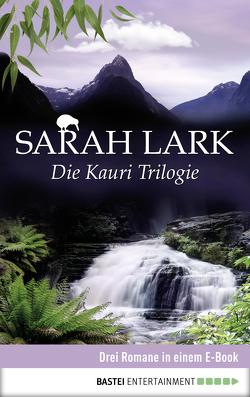 Die Kauri Trilogie von Lark,  Sarah
