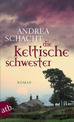 Die keltische Schwester von Schacht,  Andrea