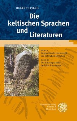 Die keltischen Sprachen und Literaturen von Pilch,  Herbert