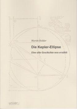 Die Kepler-Ellipse von Holder,  Martin