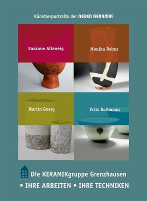 Die Keramikgruppe Grenzhausen von Kluke, Lerens, Pfannkuche, Pfannkuche,  Bernd
