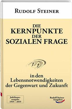 Die Kernpunkte der sozialen Frage von Steiner,  Rudolf
