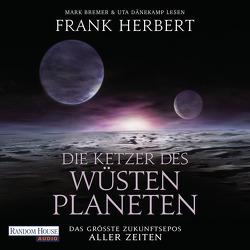 Die Ketzer des Wüstenplaneten von Bremer,  Mark, Dänekamp,  Uta, Herbert,  Frank, Schmidt,  Jakob