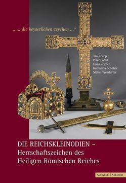 """""""…die keyserlichen zeychen…"""" von Keupp,  Jan, Pohlit,  Peter, Reither,  Hans, Schober,  Katharina, Weinfurter,  Stefan"""