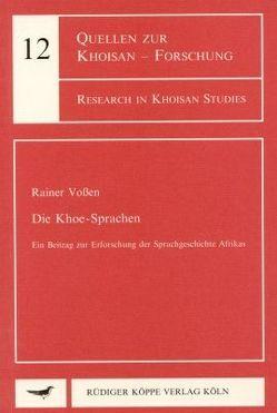 Die Khoe-Sprachen von Vossen,  Rainer