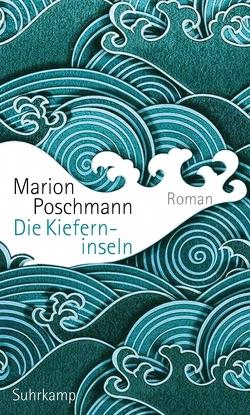 Die Kieferninseln von Poschmann,  Marion
