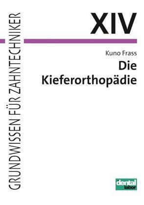 Die Kieferorthopädie von Frass,  Kuno