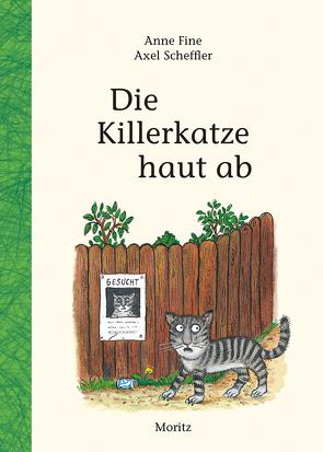 Die Killerkatze haut ab von Fine,  Anne, Münch,  Bettina, Scheffler,  Axel