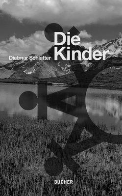 Die Kinder von Schlatter,  Dietmar