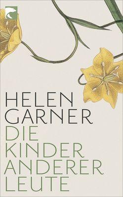 Die Kinder anderer Leute von Garner,  Helen, Matocza,  Nora