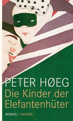 Die Kinder der Elefantenhüter von Høeg,  Peter, Urban-Halle,  Peter