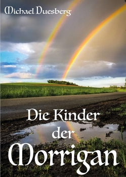Die Kinder der Morrigan von Duesberg,  Michael