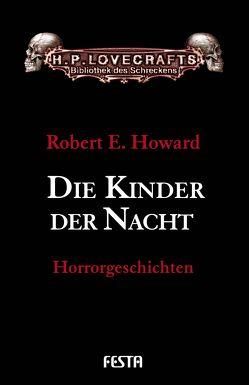 Die Kinder der Nacht von Howard,  Robert E.