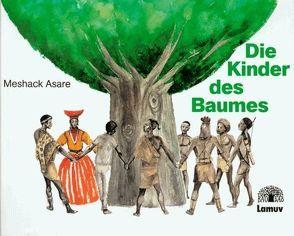 Die Kinder des Baumes von Asare,  Meshack, Martini,  Jürgen, Martini-Honus,  Helmi