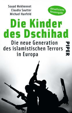 Die Kinder des Dschihad von Hanfeld,  Michael, Mekhennet,  Souad, Sautter,  Claudia