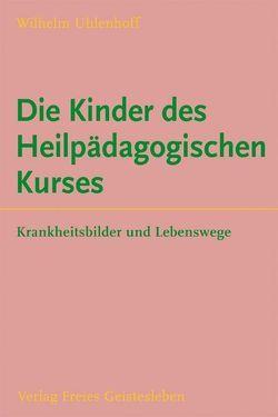 Die Kinder des Heilpädagogischen Kurses von Uhlenhoff,  Wilhelm