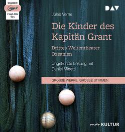 Die Kinder des Kapitän Grant: Drittes Weltentheater – Ozeanien von Heichen,  Walter, Minetti,  Daniel, Verne,  Jules
