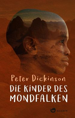 Die Kinder des Mondfalken von Ahrens,  Henning, Dickinson,  Peter