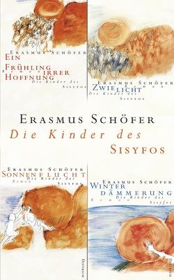 Die Kinder des Sisyfos von Schöfer,  Erasmus