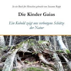 Die Kinder Gaias von Rupp,  Susanne