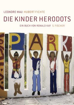 Die Kinder Herodots von Fichte,  Hubert, Kay,  Ronald, Mau,  Leonore, Wenders,  Wim
