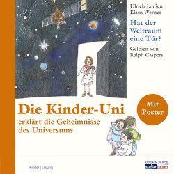 Die Kinder Uni – hat der Weltraum eine Tür? von Caspers,  Ralph, Ensikat,  Klaus, Janßen,  Ulrich, Werner,  Klaus