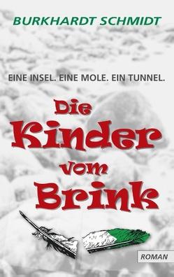 Die Kinder vom Brink von Schmidt,  Burkhardt