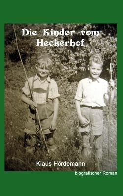 Die Kinder vom Heckerhof von Hördemann,  Klaus