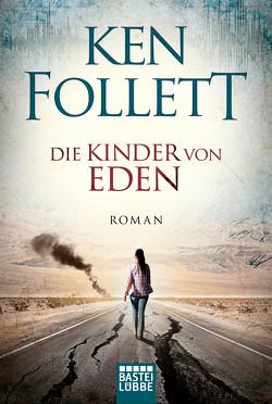 Die Kinder von Eden von Follett,  Ken, Klütsch,  Guido, Lohmeyer,  Till R., Neuhaus,  Wolfgang