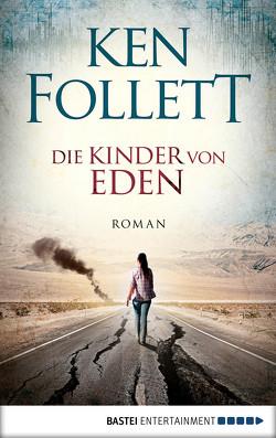 Die Kinder von Eden von Follett,  Ken, Lohmeyer,  Till R., Neuhaus,  Wolfgang